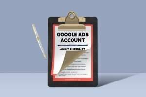 Google Ads Audit Checklist