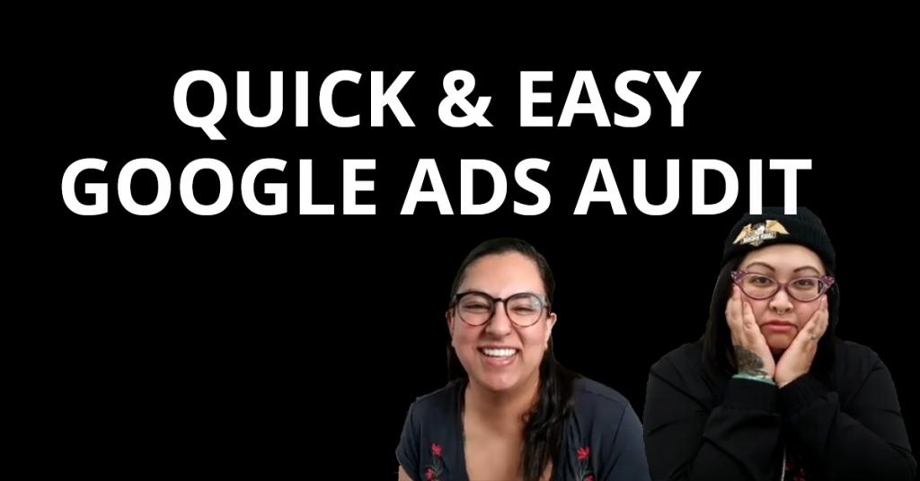 Quick & Easy Google Ads Audit