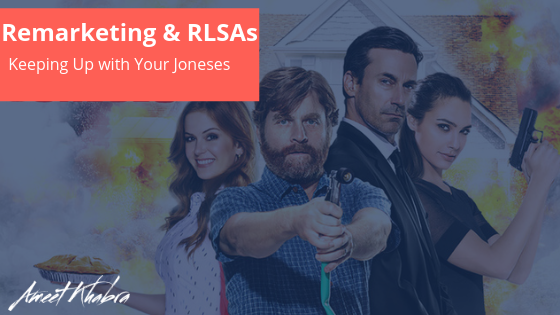Remarketing & RLSAs