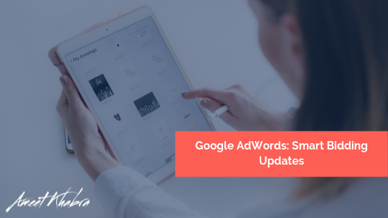 Google Smart Bidding Updates