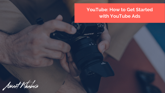 YouTube_ How to Get Started with YouTube Ads