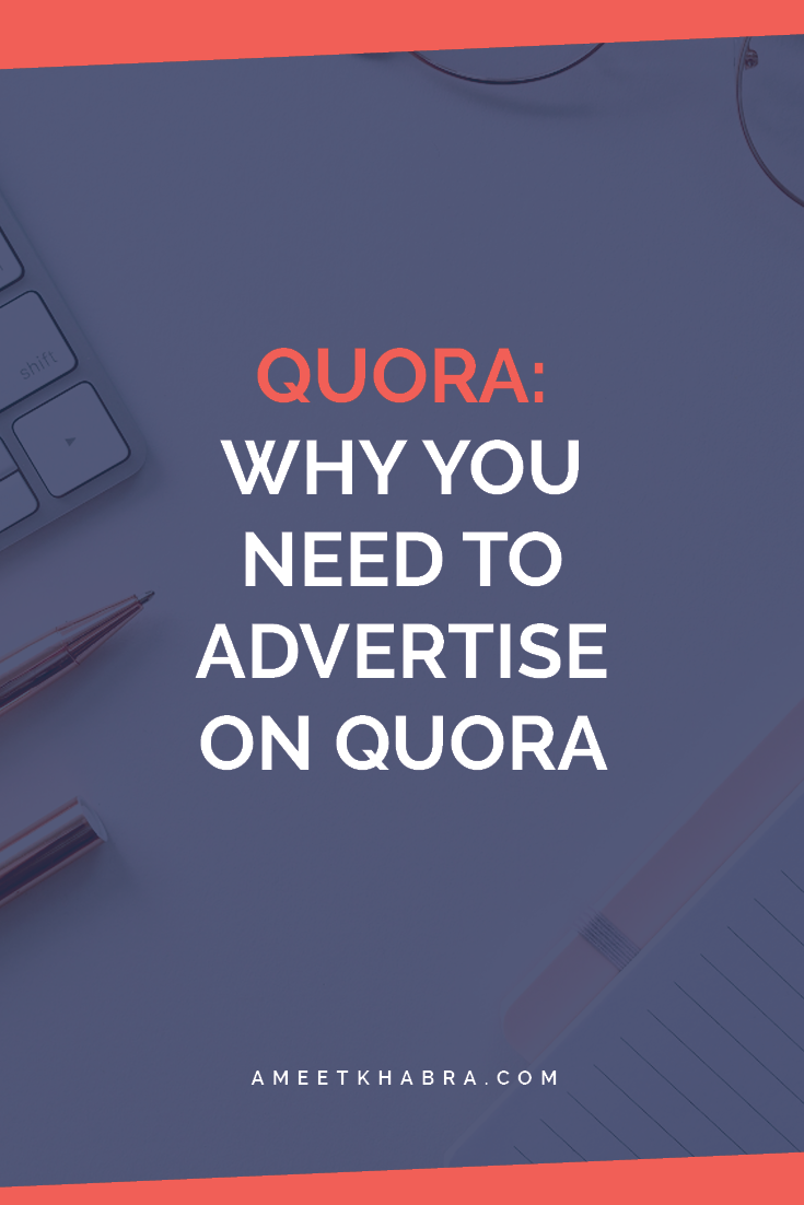 Advertise on Quora