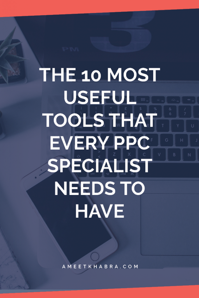 As a PPC specialist you may need to use time saving tools because there's so much you may want to do on your own in your business. Try these 10 tools!